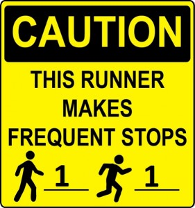 This was on my race shirt for the Princess Half. I wanted to make sure people knew I was doing intervals. Runner etiquette is important.